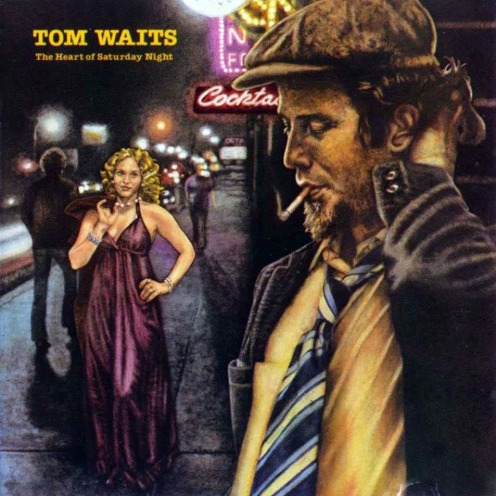 Tom_Waits-The_Heart_Of_Saturday_Night-Frontal