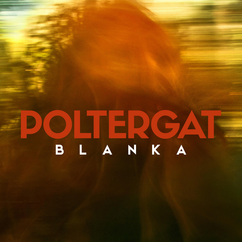poltergat_blanka_cover_full_ltr_3000x3000_alta