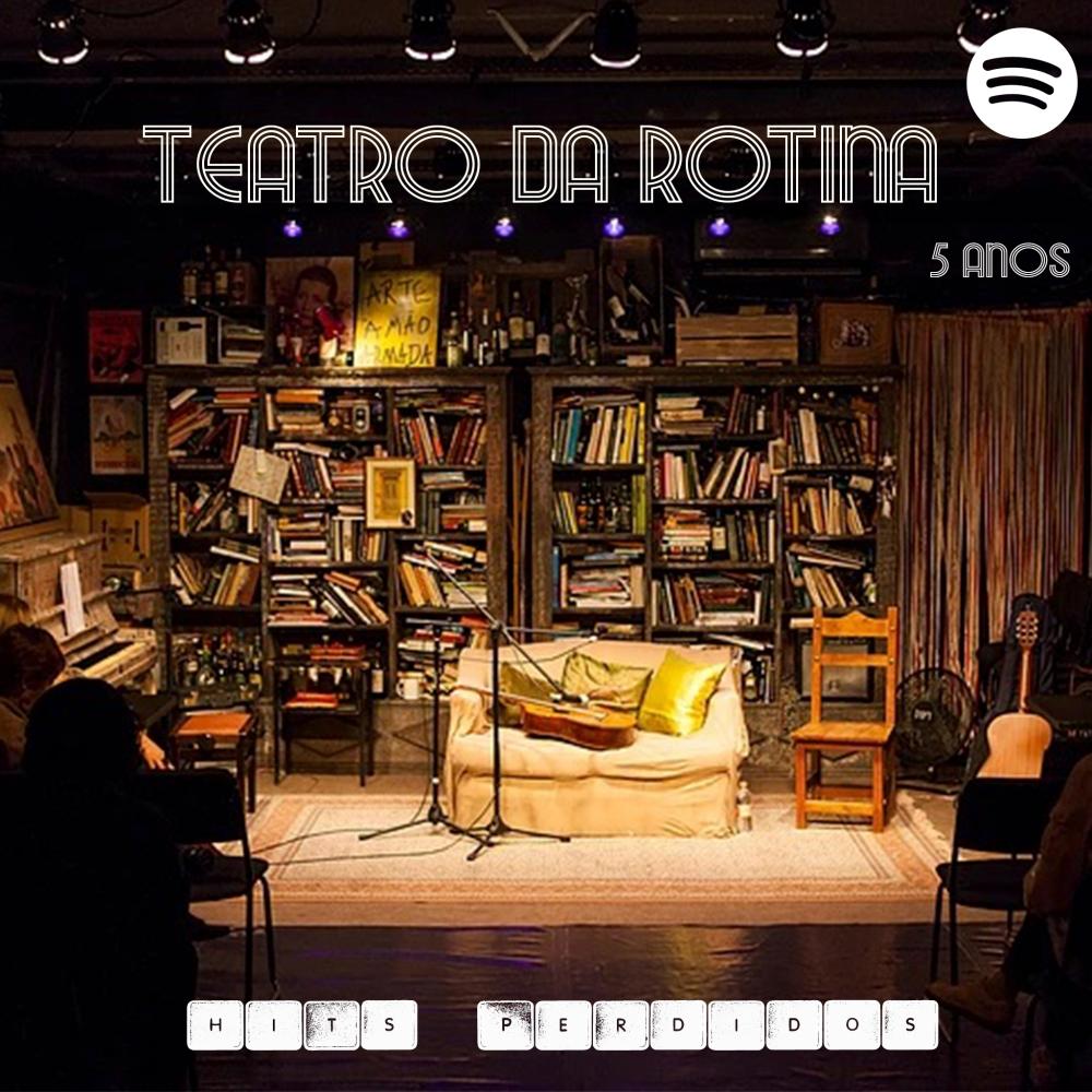 Playlist Teatro da Rotina