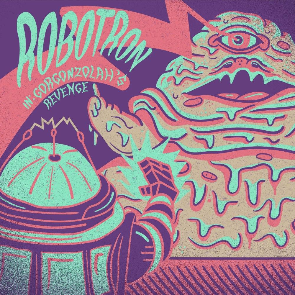 Robotron - Gorgonzolah's Revenge cover