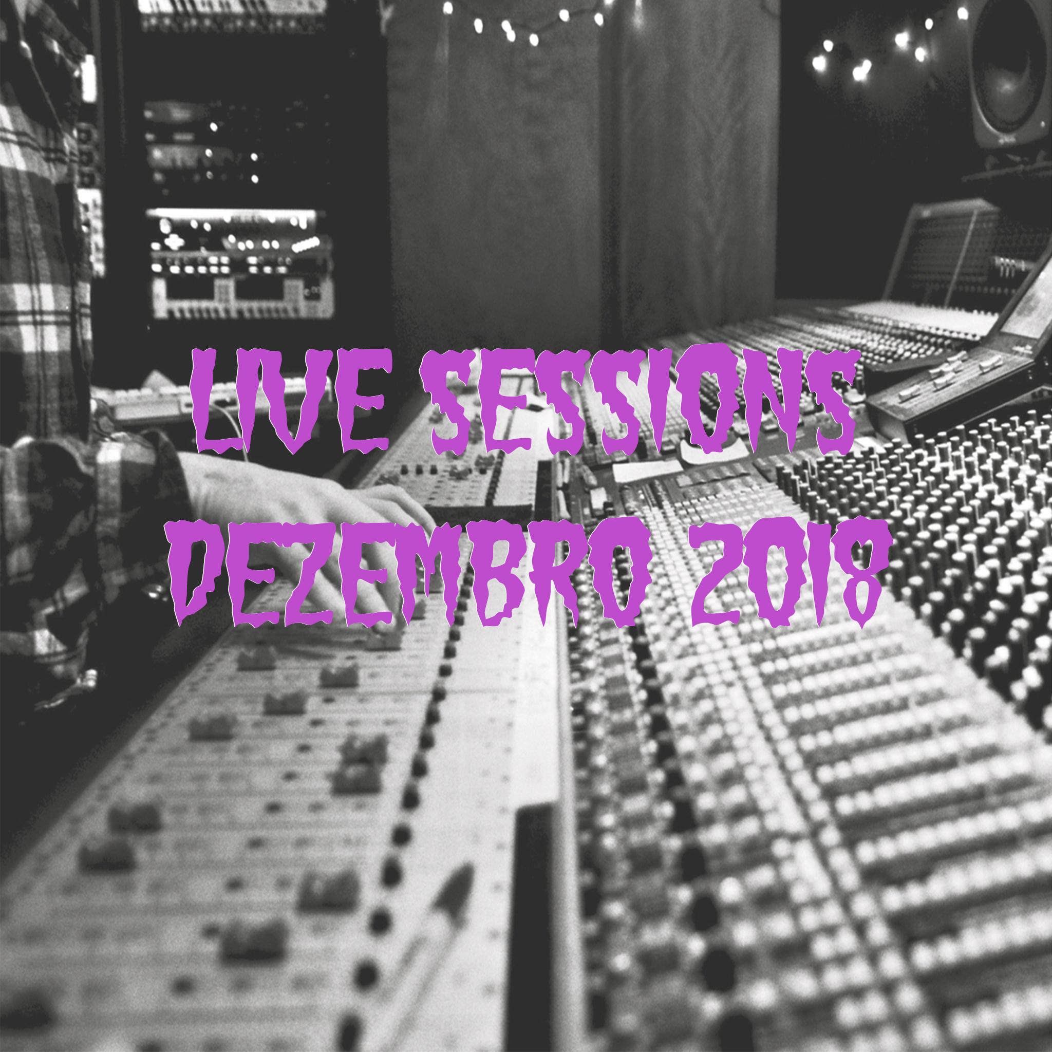 Live Sessions Dezembro 2018