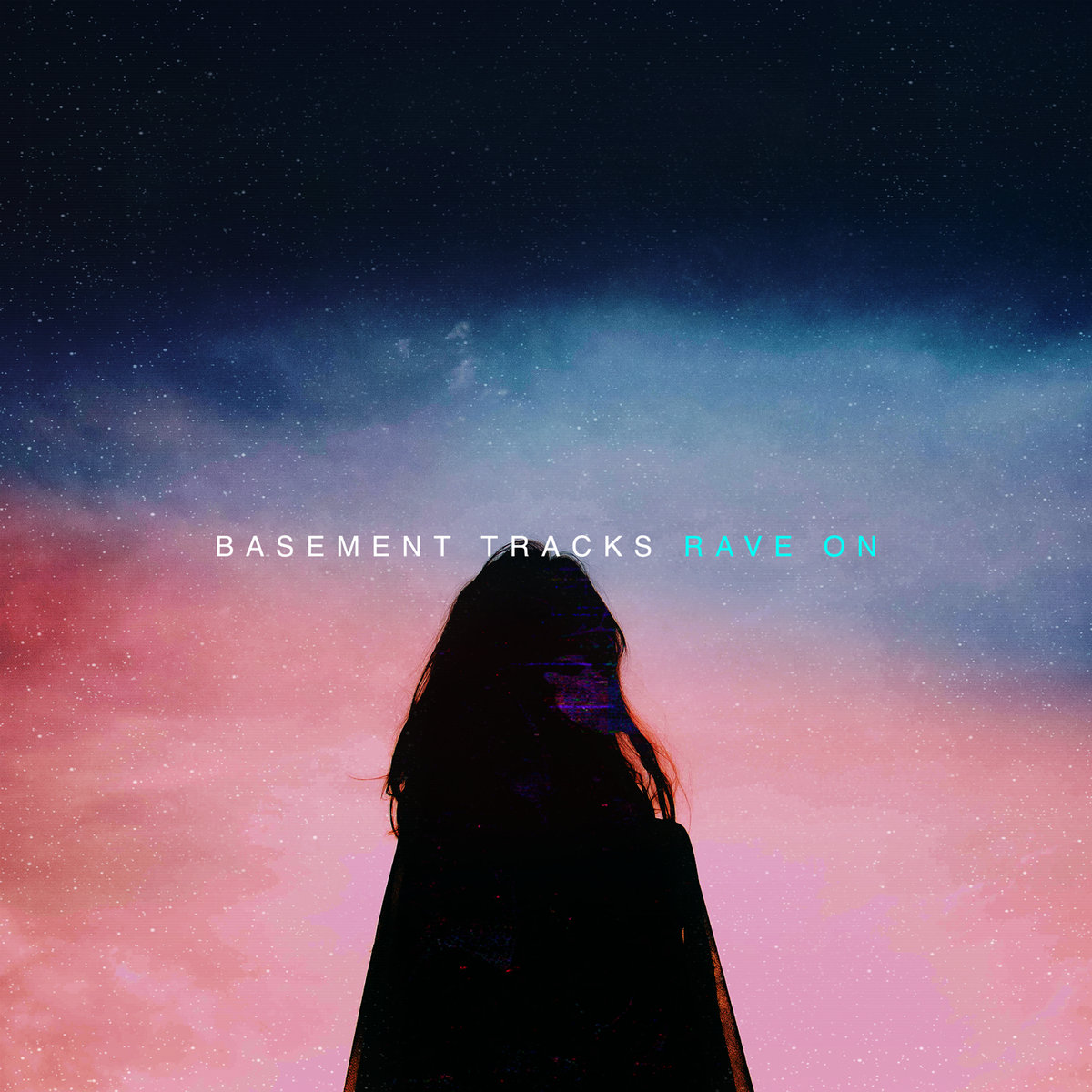 Basement Tracks - Rave On